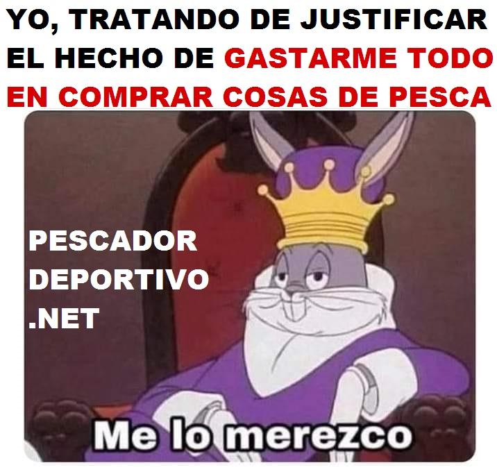 GASTAR TODO COSAS DE PESCA