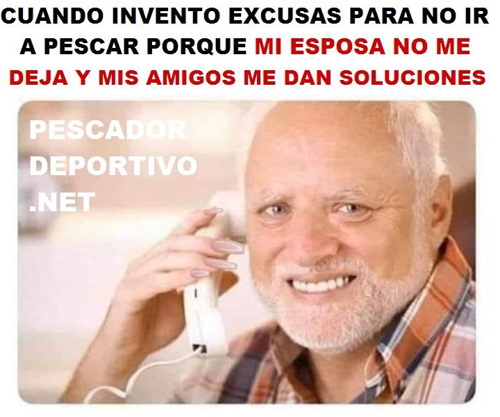 INVENTO EXCUSAS PESCAR