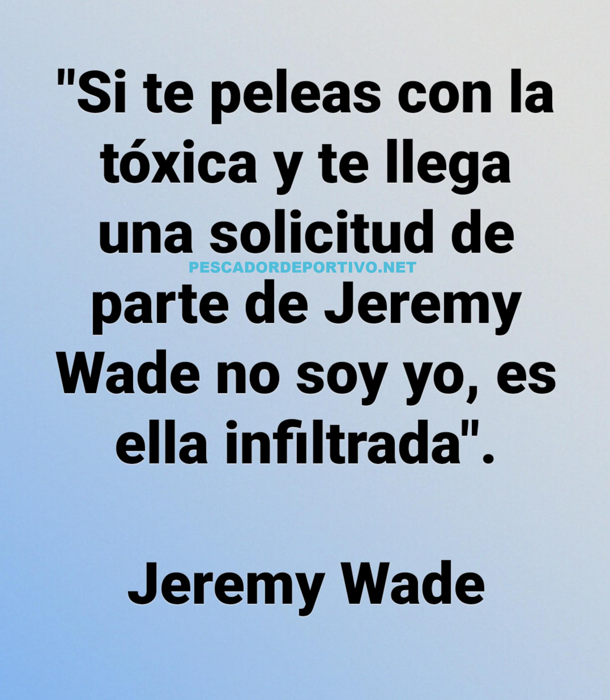 Meme Jeremy Wade 14