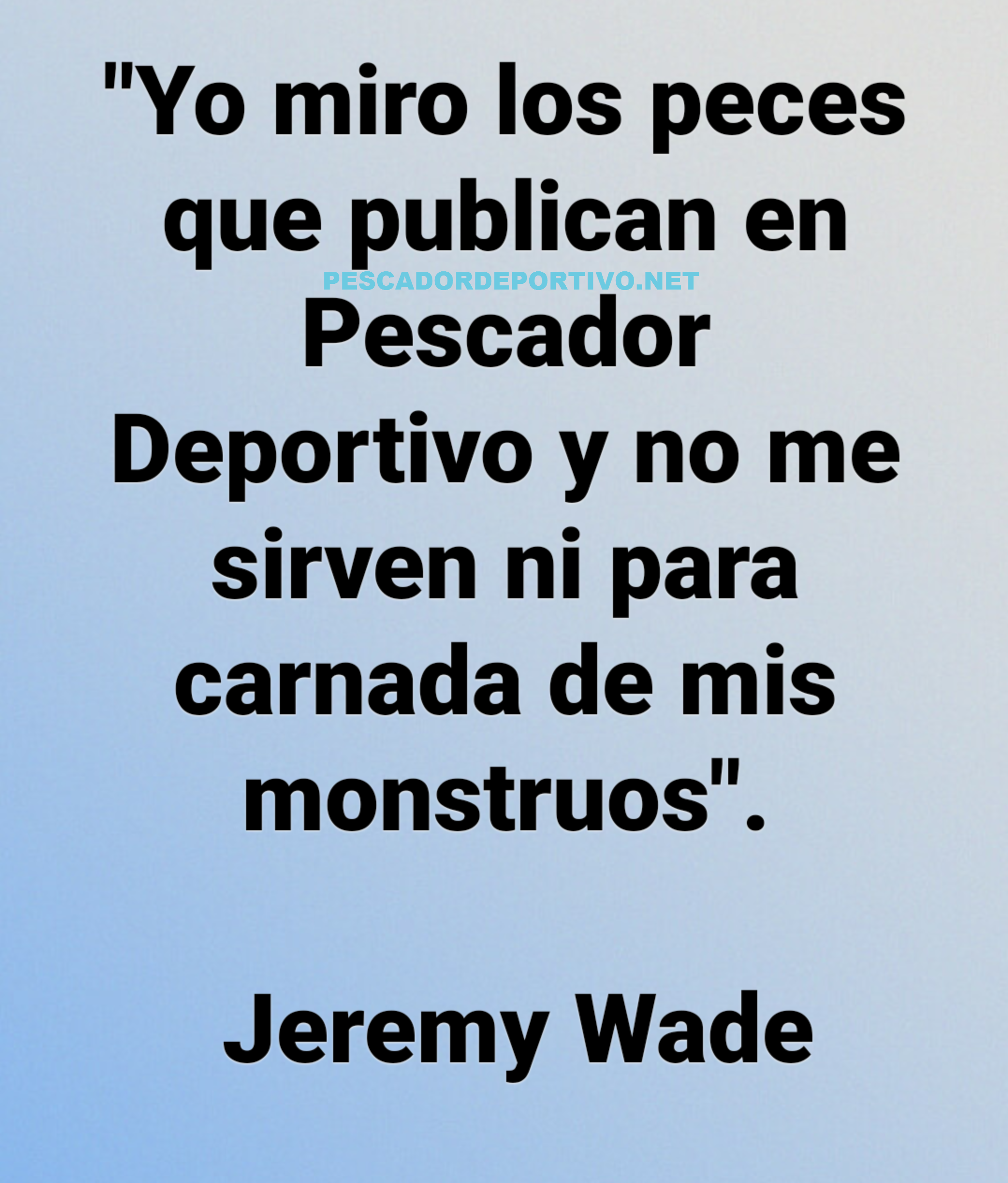 Meme Jeremy Wade 6