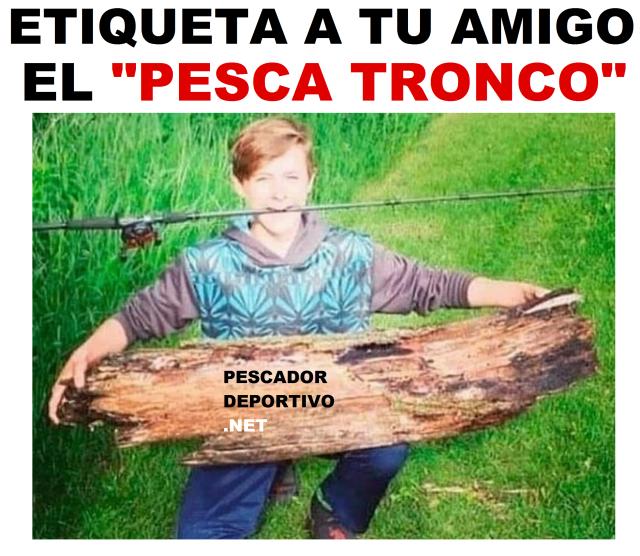 PESCA TRONCO